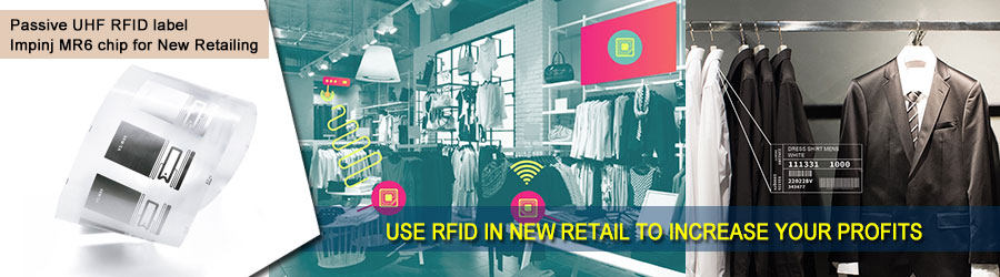 UHF RFID label for New Retailing